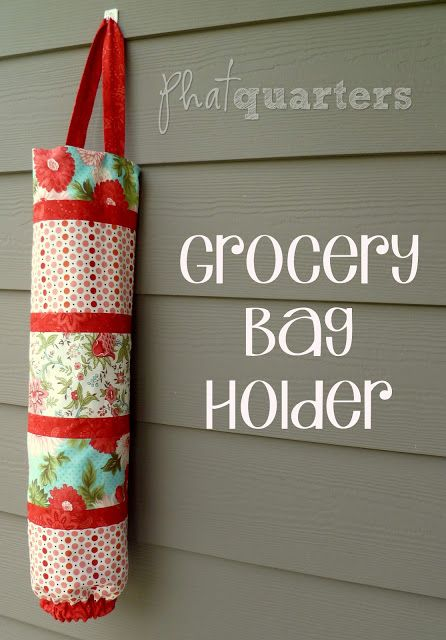 DIY Grocery Bag Holder: Grocery Bags Holders, Sewing Projects, Phat Quarter, Plastic Bags Holders, Bag Holders, Sewing Ideas, Fat Quarter, Quarter Blog, Grocery Bag Holder