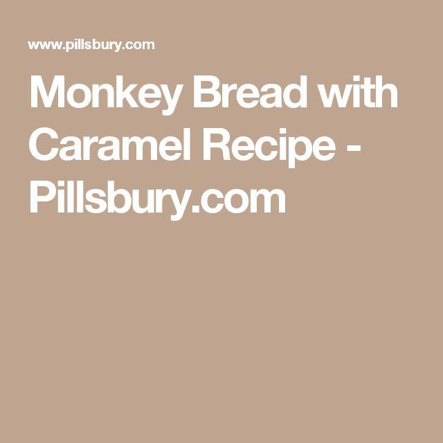 Monkey Bread with Caramel Recipe - Pillsbury.com
