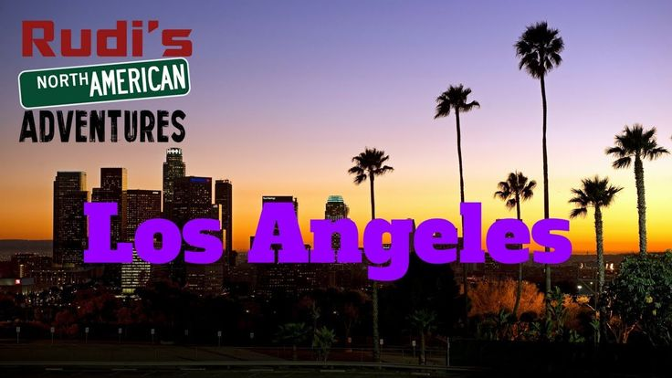 Los Angeles Hollywood Rudi's NORTH AMERICAN ADVENTURES 10/27/17 Vlog#1234 - YouTube