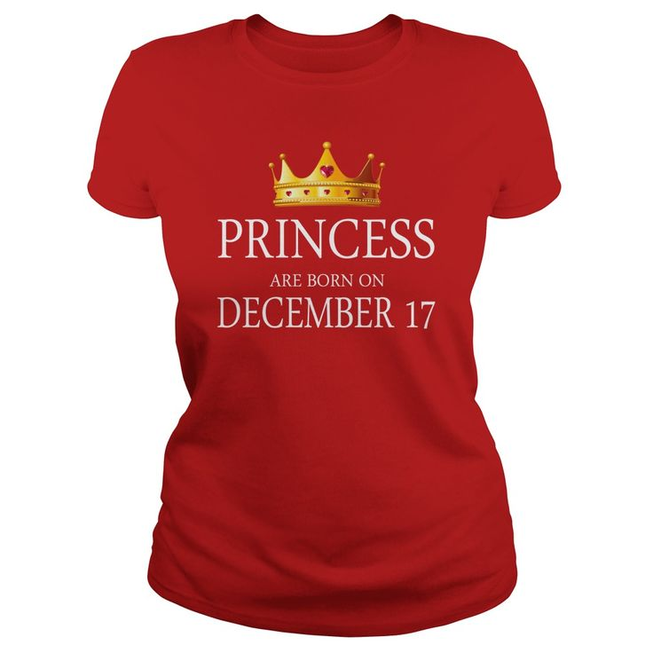 Princess are Born december 17 shirts, december 17 birthday T-shirt, december 17 birthday Princess Tshirt, Birthday december 17 T Shirt, Princess Born december 17 Hoodie Princess Vneck