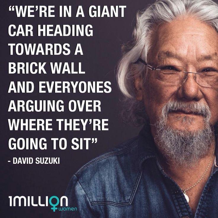 78 best 087) David Suzuki images on Pinterest   David suzuki ...