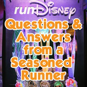 Run Disney Questions and Answers - Everything you need to know