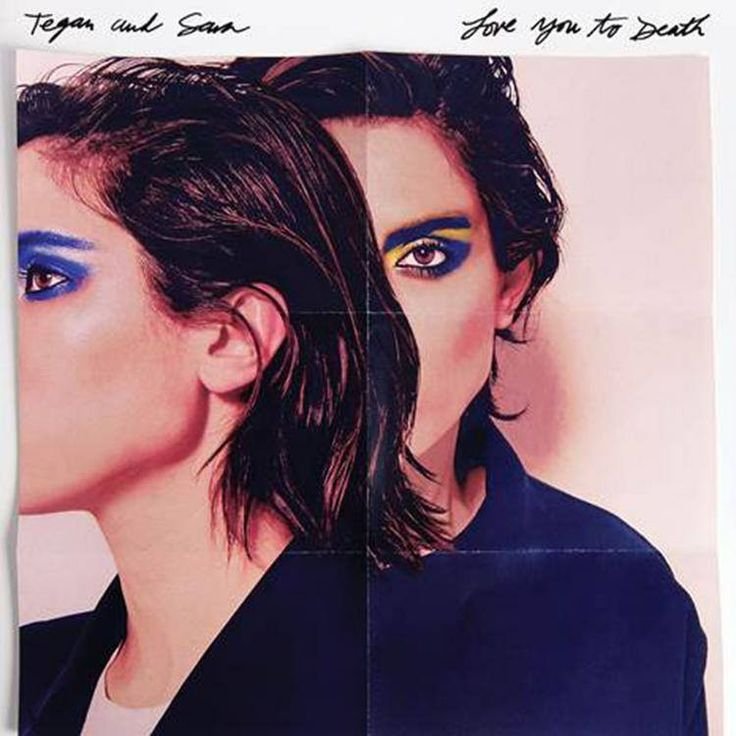 Tegan And Sara - Love You to Death (Colored Vinyl Record)