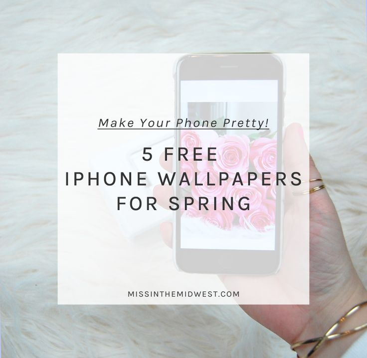 Five Free iPhone Wallpapers for Spring - Miss in the Midwest