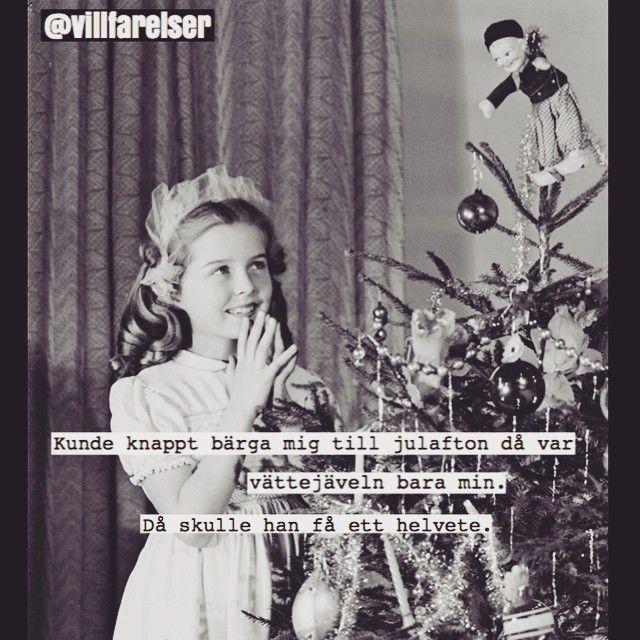 #jul #gran #julgran #julafton #vätte #tomte #helvete #villfarelser #humor #ironi #text #kul #skoj #l - villfarelser