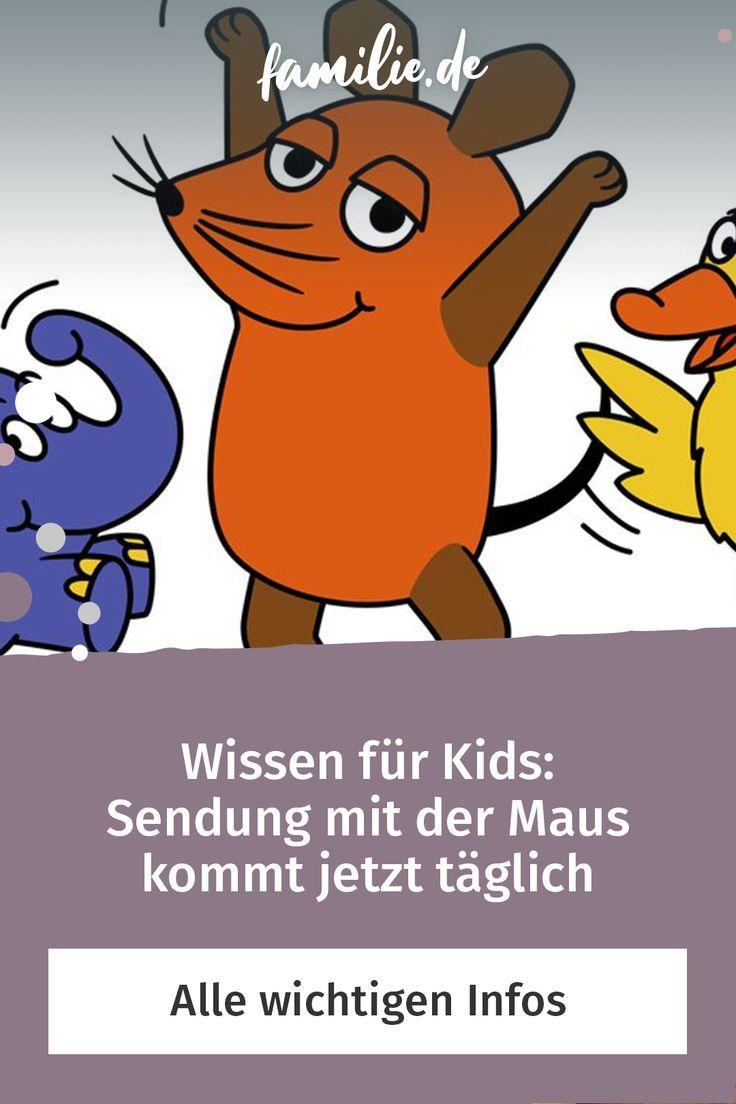 Wissen Fur Kids Sendung Mit Der Maus Kommt Jetzt Taglich In 2020 Sendung Mit Der Maus Sendung Wissen