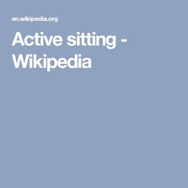 Active sitting - Wikipedia