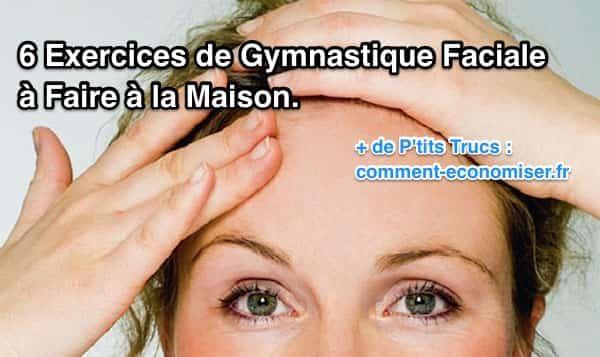 Pas forcément besoin de produits cosmétiques hors de prix : voici quelques exercices simples de gymnastique faciale aux effets magiques !  Découvrez l'astuce ici : http://www.comment-economiser.fr/gym-faciale.html?utm_content=buffer6f636&utm_medium=social&utm_source=pinterest.com&utm_campaign=buffer