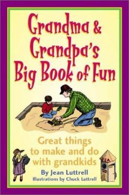 See Grandma & grandpa's big book of fun : great things to make and do with grandkids in the library catalogue.