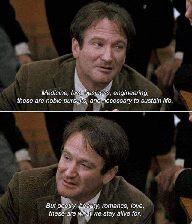 The Great Robin Williams Eveyone Movie Quotes Dead Poets Society Words