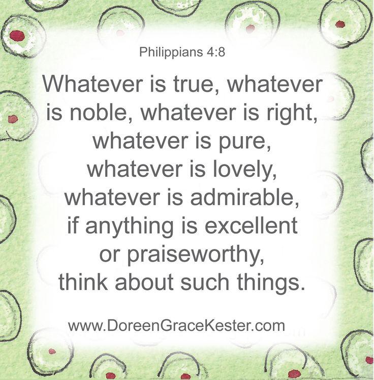 Philipians 4:8   www.DoreenGraceKester.com