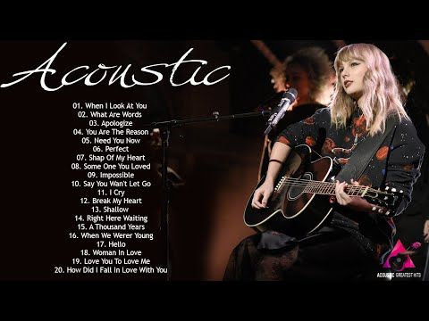Greatest Acoustic Love Songs Cover Acoustic Cover Popular Songs Best Romantic Guitar Songs Youtube Love Songs Guitar Songs Acoustic Covers