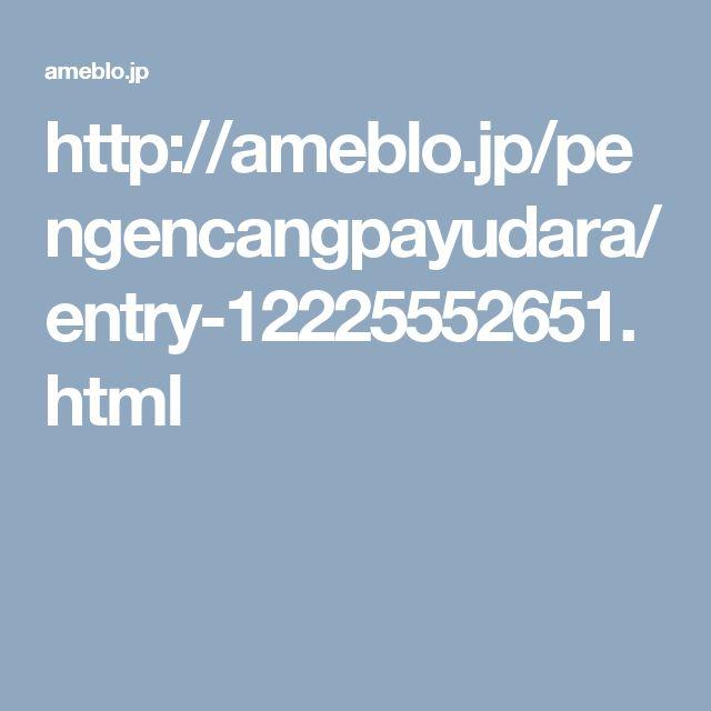 http://ameblo.jp/pengencangpayudara/entry-12225552651.html