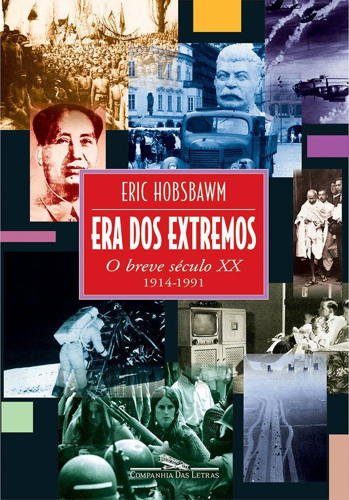 Baixar Livro A Era dos Extremos - Eric J. Hobsbawm em PDF, ePub e Mobi