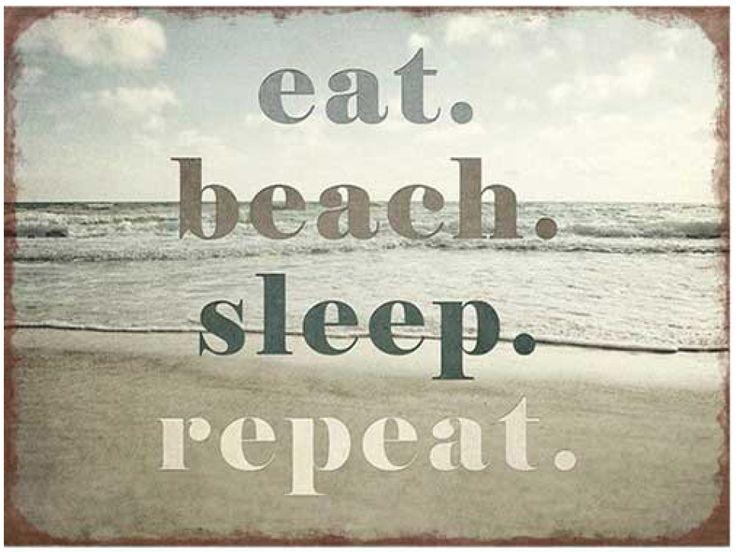 Eb & Vloed Bordje Eat, Beach, Sleep, Repeat | www.eb-vloed.nl