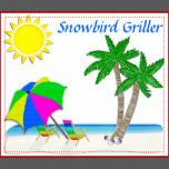 """Tropical themed Beach Apron are great gifts for Snowbirds who love to grill in Paradise. Change the """"Snowbird Griller"""" to ANY NAME or MESSAGE for a personalized apron for Mom, Dad, Grandpa, Grandma etc... So cheerful. Celebrate living in tropical paradise."""