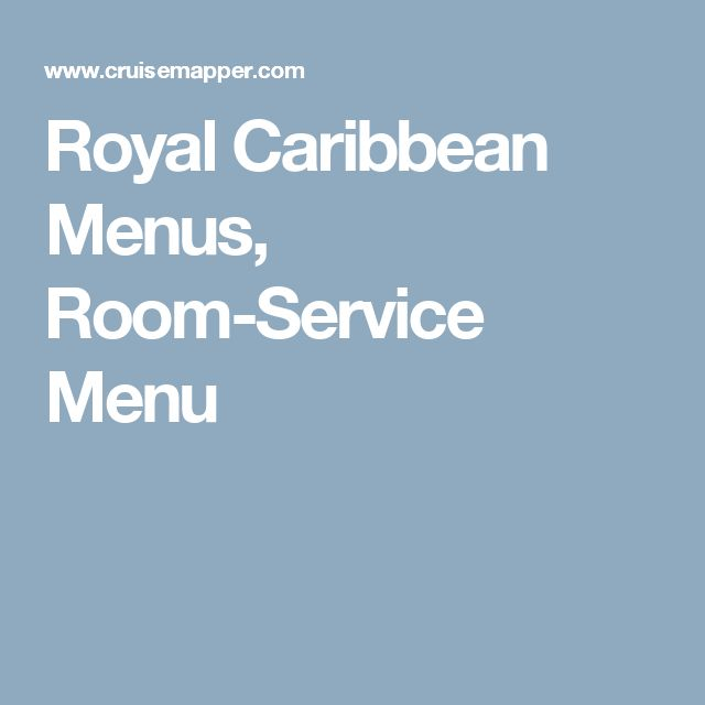 Royal Caribbean Menus, Room-Service Menu