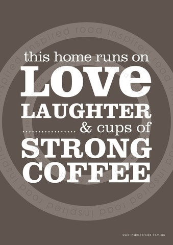 Inspirational quotes to live by  'love & coffee' poster by www.inspiredroad.com