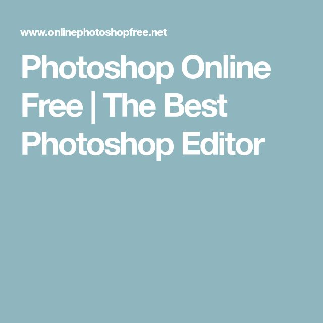 Photoshop Online Free | The Best Photoshop Editor
