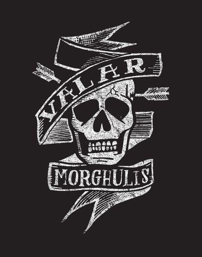 VALAR MORGHULIS Art Print