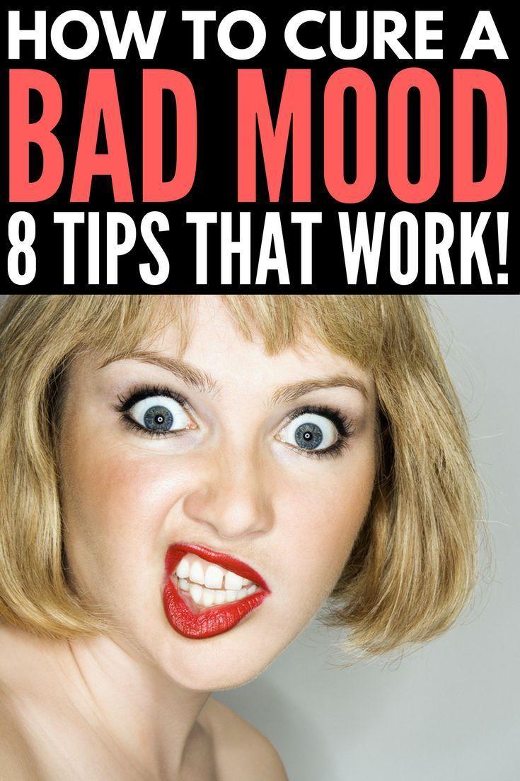 89baac870f0dd1d4d2cf1f6c256b411e - How To Get Out Of A Bad Mood Fast