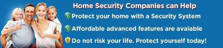 Trusting Your Home Security Companies for the best. To know more information visit http://top-home-security-companies.com/protect-america-reviews
