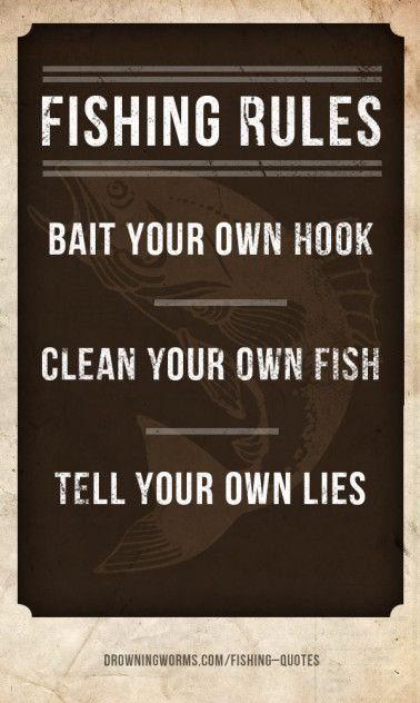 Fishing Rules - Fishing Quote