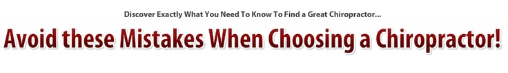 Find a Chiropractor - The Fast, Easy, and Worry Free Facts You Need!
