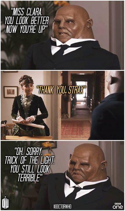 I love Strax! I laughed so hard!!