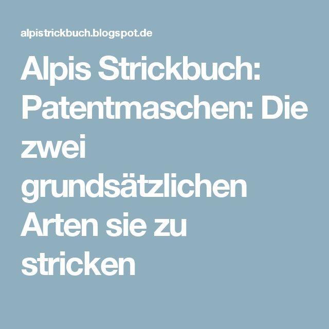 alpis strickbuch patentmaschen die zwei grundstzlichen arten sie zu stricken - Fantastisch Schlsselanhnger Selber Machen