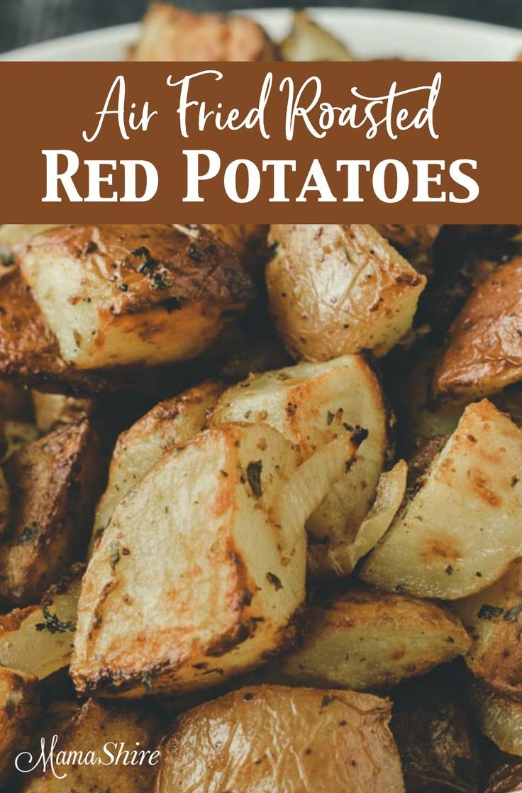 Air fryer red potatoes roasted with parsley mamashire