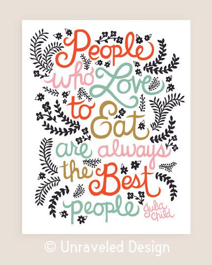 11x14in Julia Child Quote Illustration by unraveleddesign on Etsy, $35.00