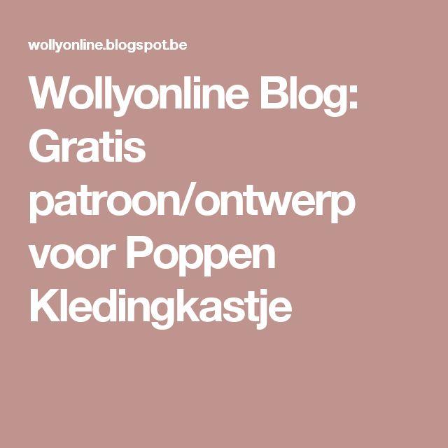 Wollyonline Blog: Gratis patroon/ontwerp voor Poppen Kledingkastje