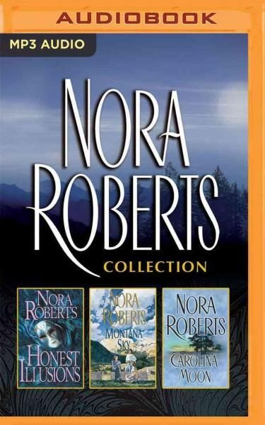 Nora Roberts Collection: Honest Illusions / Montana