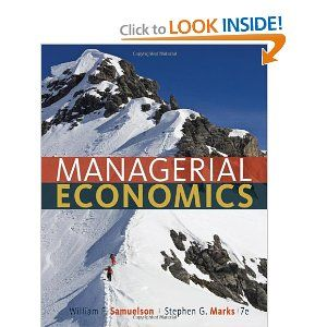 Managerial Economics by William F. Samuelson. $63.95. Edition - 7. 784 pages. Publication: December 6, 2011. Publisher: Wiley; 7 edition (December 6, 2011)