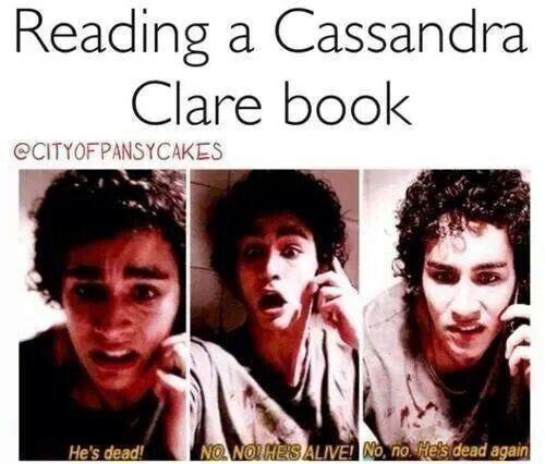 That is so true in City of Ashes Simon died like a100000 times