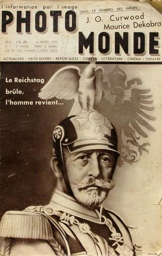 Photo Monde, l'information par l'image. Numéro 1 du 4  MARS 1933, consacré à l'incendie du Reichstag.