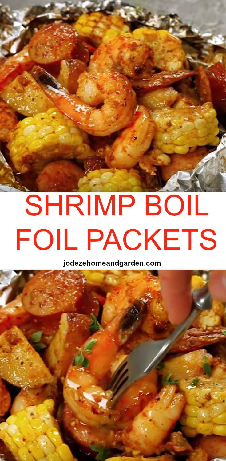 SHRIMP BOIL FOIL PACKETS. Packed with shrimp, andouille sausage, corn on the cob, and baby red potatoes, you have a full meal right in these packets, packed with so much flavor and just the right amount of heat.