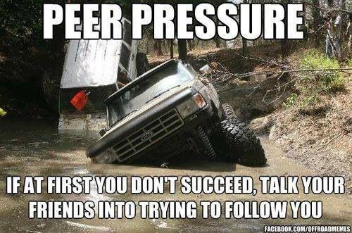 Country Peer Pressure - Mudding
