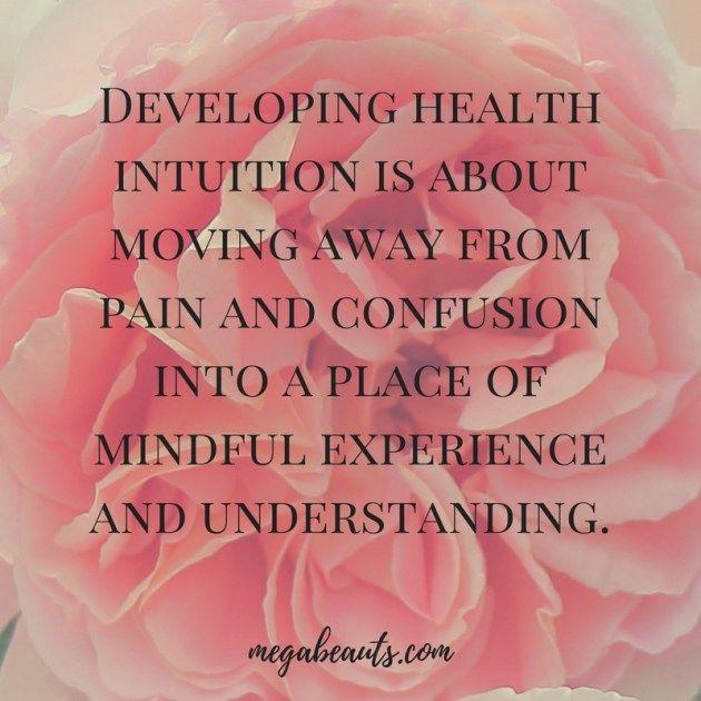Get intuitive.  #motivational #inspirationalquotes #health #wellbeing #wellness #healing #mindset #megabeauts