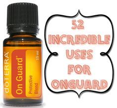 52 Incredible Uses for doTerra's OnGuard #essentialoils #doterra #onguard