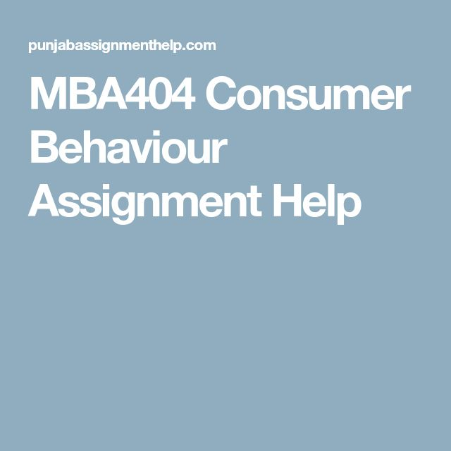 MBA404 Consumer Behaviour Assignment Help