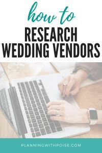 How to Research Wedding Vendors - maximize your productivity, do the research BEFORE you reach out to vendors to get the most for your time, energy, and effort.  #weddingplanning the easy way - less time, less stress, less hassle.  work smarter, not harder!