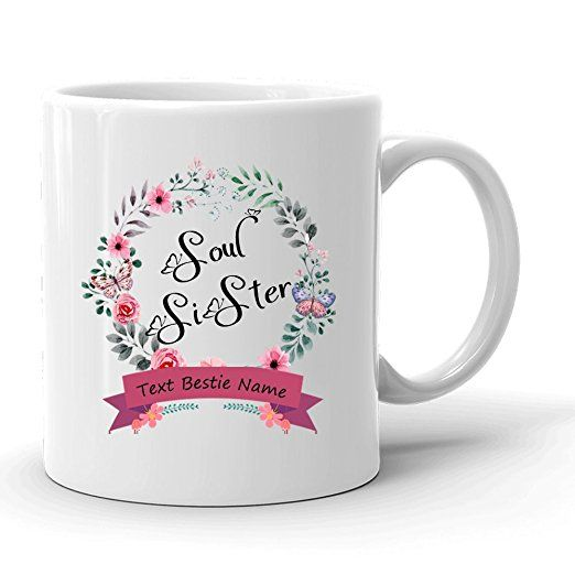 Custom Name Soul Sisters Best Friends Coffee Mug,Floral Bestie Tea Cup, Funny BFF 11 oz White Ceramic Coffee Mug, Humorous and Cute Novelty Friendship Gift With Best Friends Quote