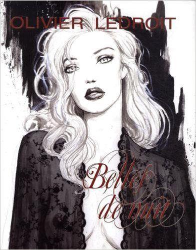 Belles de nuit d'olivier Ledroit - Un recueil de dessins de nu. Sublime! mon dessinateur préféré.