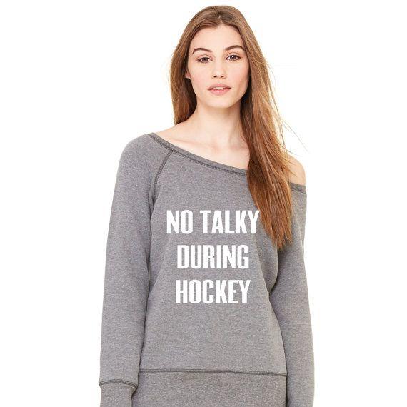 The No Talky During Hockey™ Sweatshirt Ladies by PORTAGEandMAIN