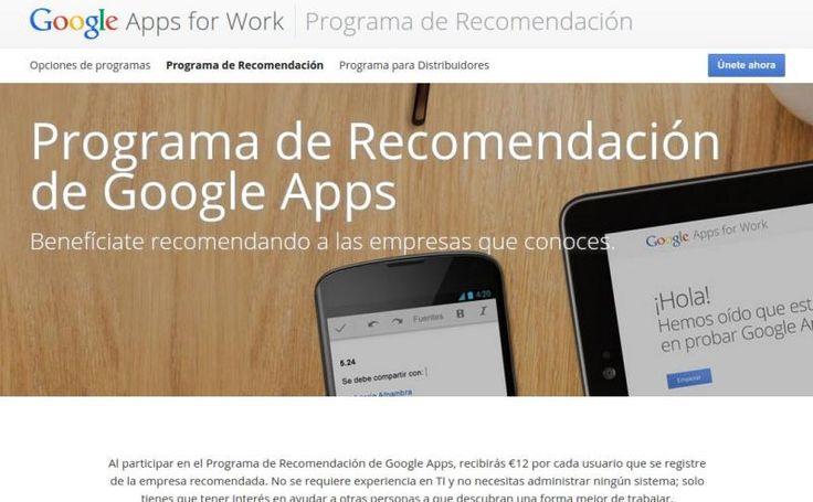 El Programa de Recomendación de Google Apps ofrece la posibilidad de recibir unos ingresos extra recomendando las apps empresariales de Google.