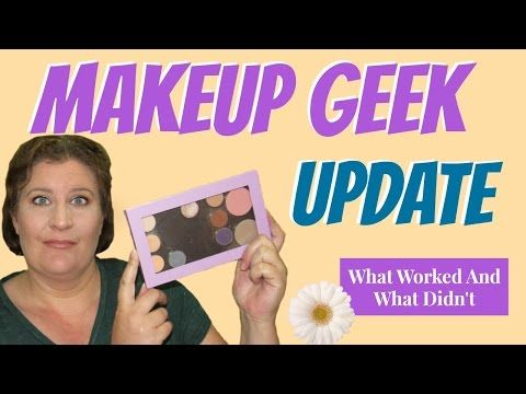 Makeup Geek Haul Update with Reviews What Worked & What Didn't - YouTube