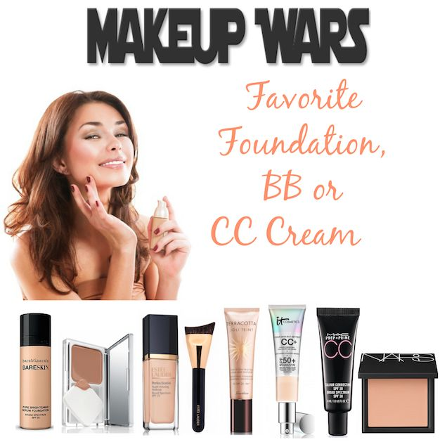 Makeup Wars...Favorite Foundation, BB or CC Cream!