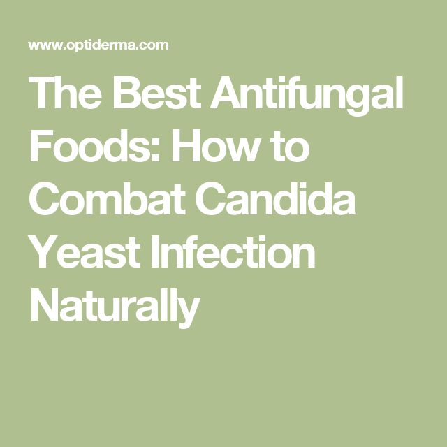 The Best Antifungal Foods: How to Combat Candida Yeast Infection Naturally